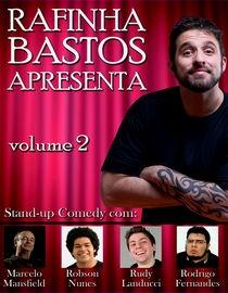 Rafinha Bastos Apresenta – Volume 2 - Poster / Capa / Cartaz - Oficial 1