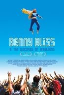 Benny Bliss and the Disciples of Greatness (Benny Bliss and the Disciples of Greatness)