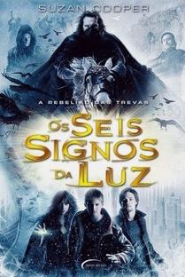 Os Seis Signos da Luz - Poster / Capa / Cartaz - Oficial 2