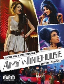Amy Winehouse: I Told You I Was Trouble - Live in London - Poster / Capa / Cartaz - Oficial 1