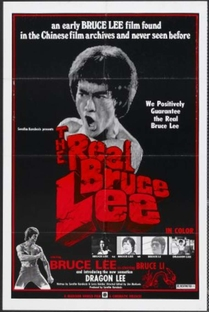 The Real Bruce Lee - Poster / Capa / Cartaz - Oficial 1