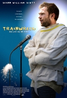 Trainwreck: My Life as an Idiot (Trainwreck: My Life as an Idiot)