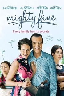 Mighty Fine - Poster / Capa / Cartaz - Oficial 2