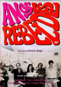 Anos Rebeldes - Poster / Capa / Cartaz - Oficial 1