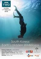 South Korea: Earth's Hidden Wilderness (South Korea: Earth's Hidden Wilderness)