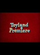 O Desfile de Natal (Toyland Premiere)