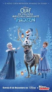 Olaf em Uma Nova Aventura Congelante de Frozen - Poster / Capa / Cartaz - Oficial 5