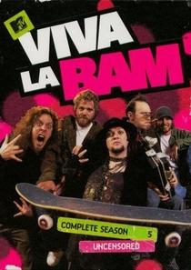 Viva La Bam (5ª Temporada) - Poster / Capa / Cartaz - Oficial 1