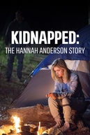 O Sequestro de Hannah Anderson (Kidnapped: The Hannah Anderson Story)