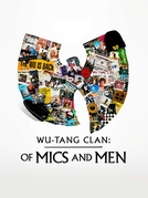 Wu-Tang Clan: Of Mics and Men (Wu-Tang Clan: Of Mics and Men)