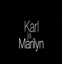Karl e Marilyn - Poster / Capa / Cartaz - Oficial 1