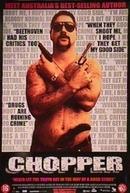 Chopper - Memórias de um Criminoso (Chopper)