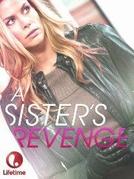 Vingança Fraterna (A Sister's Revenge)