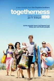 Togetherness (1ª Temporada) - Poster / Capa / Cartaz - Oficial 1
