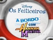 Feiticeiros a bordo com Hannah Montana - Poster / Capa / Cartaz - Oficial 2