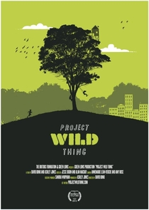 Project Wild Thing - Poster / Capa / Cartaz - Oficial 1