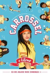 Carrossel - O Filme - Poster / Capa / Cartaz - Oficial 10