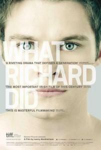 What Richard Did - Poster / Capa / Cartaz - Oficial 1