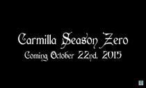 Carmilla - Season Zero - Poster / Capa / Cartaz - Oficial 1