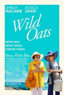 Wild Oats - Poster / Capa / Cartaz - Oficial 1