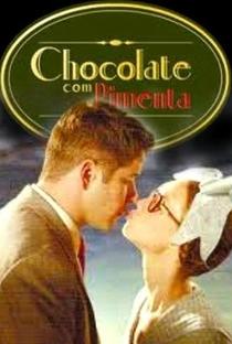 Chocolate com Pimenta - Poster / Capa / Cartaz - Oficial 1