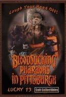 Bloodsucking Pharaohs in Pittsburgh (Bloodsucking Pharaohs in Pittsburgh)