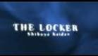 The locker (Shibuya kaidan) trailer