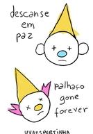 Descanse em Paz Palhaço Gone Forever (Descanse em Paz Palhaço Gone Forever)