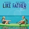 Tal Pai, Tal Filha / Like Father   Crítica   Pior comédia da Netflix?