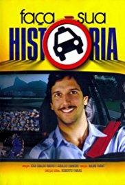 Faça sua História (1ª Temporada) - Poster / Capa / Cartaz - Oficial 1