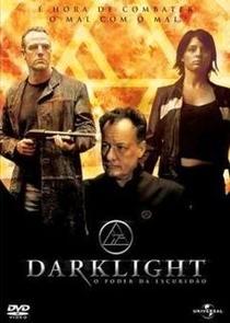 Darklight - O Poder da Escuridão - Poster / Capa / Cartaz - Oficial 1
