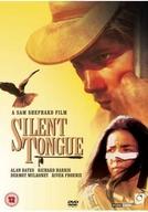 O Espírito do Silêncio (Silent Tongue)