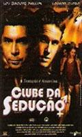 Clube da Sedução - Poster / Capa / Cartaz - Oficial 2