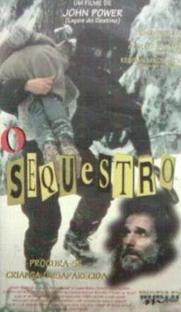 O Seqüestro - Poster / Capa / Cartaz - Oficial 1