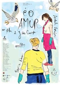 É o Amor - Poster / Capa / Cartaz - Oficial 1