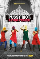 Pussy Riot - A Punk Prayer (Pussy Riot - A Punk Prayer)