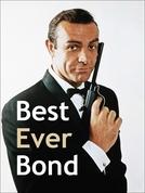 James Bond e seus Melhores Momentos (Best Ever Bond)