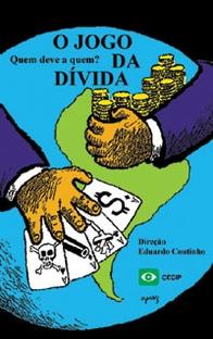 O Jogo da Dívida: Quem Deve a Quem? - Poster / Capa / Cartaz - Oficial 1