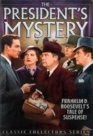 The President's Mystery (The President's Mystery)