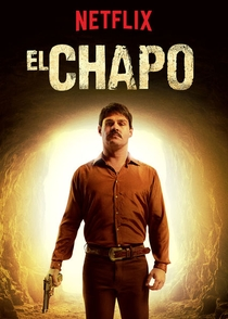 El Chapo (1ª Temporada) - Poster / Capa / Cartaz - Oficial 2