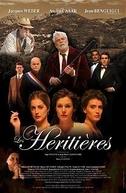 As herdeiras (Les Héritières)