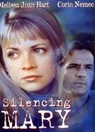 A Verdade Não se Cala (Silencing Mary)