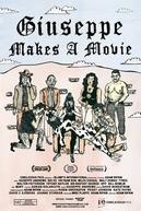 Giuseppe Makes a Movie (Giuseppe Makes a Movie)