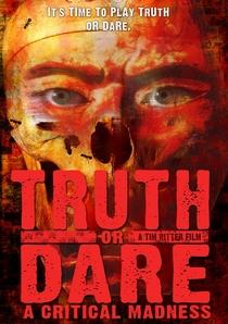 Truth Or Dare? A Critical Madness - Poster / Capa / Cartaz - Oficial 1