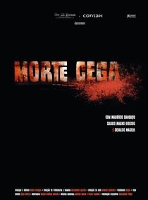 Morte Cega - Poster / Capa / Cartaz - Oficial 1