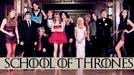 School of Thrones (School of Thrones)