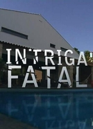 Intriga Fatal (Intriga Fatal)