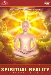 Realidade Espiritual - Jornada Interna - O Supremo Guia de Meditação - Poster / Capa / Cartaz - Oficial 1