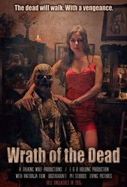 Wrath of the Dead - Poster / Capa / Cartaz - Oficial 1