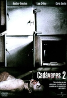 Cadáveres 2 (The Morgue)